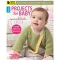 Leisure Arts-Projects For Baby Made With Knook