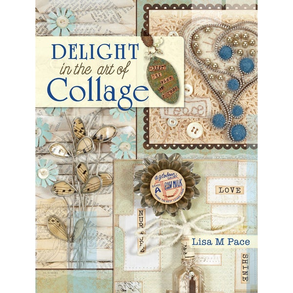 North Light Books-Delight In The Art Of Collage