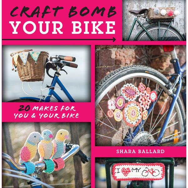 David & Charles Books-Craft Bomb Your Bike
