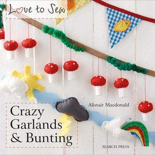 Search Press Books-Crazy Garlands And Bunting