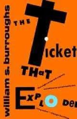 The Ticket That Exploded (Paperback)