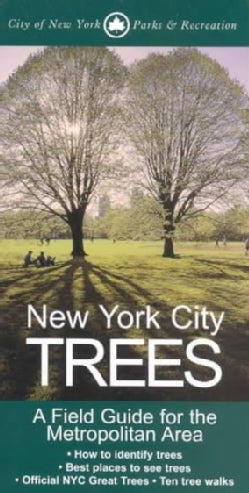 New York City Trees: A Field Guide for the Metropolitan Area (Paperback)