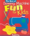 The Best of Sewing Machine Fun! for Kids (Paperback)