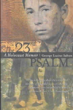 The 23rd Psalm: A Holocaust Memoir (Paperback)