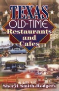 Texas Old-Time Restaurants and Cafes (Paperback)