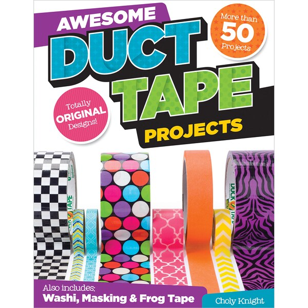 Design Originals-Awesome Duct Tape Projects