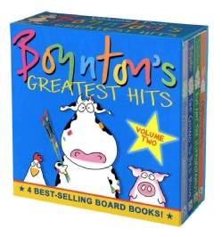 Boynton's Greatest Hits: The Going to Bed Book, Horns to Toes, Opposites, but Not the Hippopotamus (Board book)