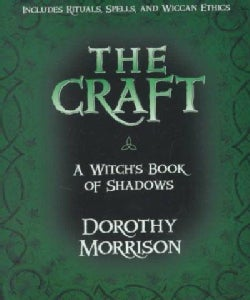 The Craft: A Witch's Book of Shadows (Paperback)