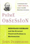 Prime Obsession: Bernhard Riemann and the Greatest Unsolved Problem in Mathematics (Paperback)