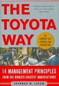 The Toyota Way: 14 Management Principles from the World's Greatest Manufacturer (Hardcover)