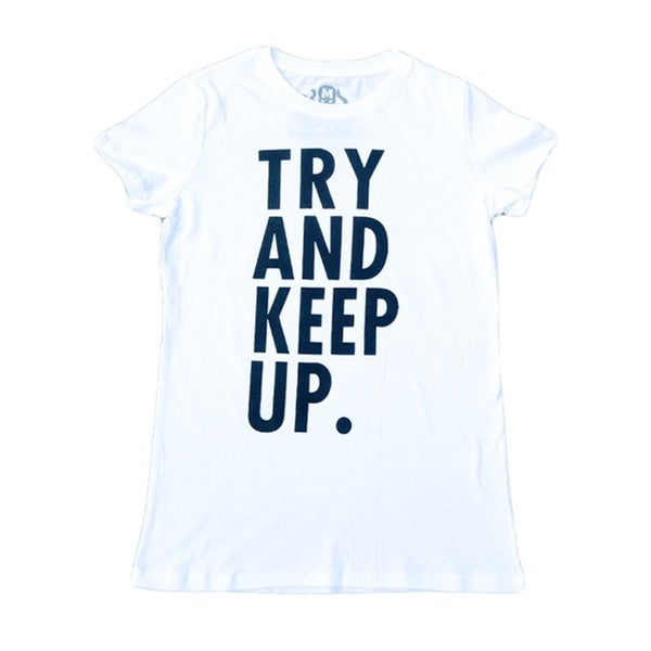Women's 'Try and Keep Up' White Short-sleeve T-shirt