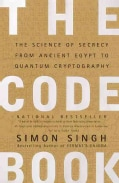 The Code Book: The Science of Secrecy from Ancient Egypt to Quantum Cryptography (Paperback)