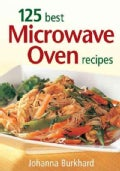 125 Best Microwave Oven Recipes (Paperback)