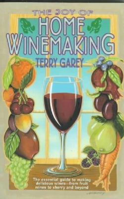 The Joy of Home Winemaking (Paperback)