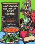 Moosewood Restaurant Daily Special: More Than 275 Recipes for Sups, Stews, Salads & Extras (Paperback)