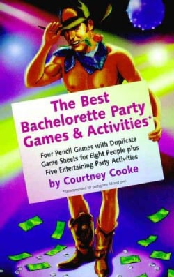 The Best Bachelorette Party Games & Activities: Four Pencil Games With Duplicate Game Sheets for Eight People Plu... (Paperback)