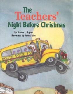 The Teachers' Night Before Christmas (Hardcover)