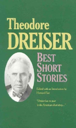 The Best Short Stories of Theodore Dreiser (Paperback)