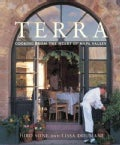 Terra: Cooking from the Heart of Napa Valley (Hardcover)
