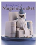 Debbie Brown's Magical Cakes (Hardcover)