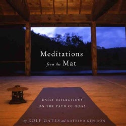 Meditations from the Mat: Daily Reflections on the Path of Yoga (Paperback)