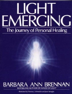 Light Emerging: The Journey of Personal Healing (Paperback)