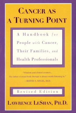 Cancer As a Turning Point: A Handbook for People With Cancer, Their Families, and Health Professionals (Paperback)