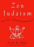 Zen Judaism: For You, a Little Enlightenment (Hardcover)