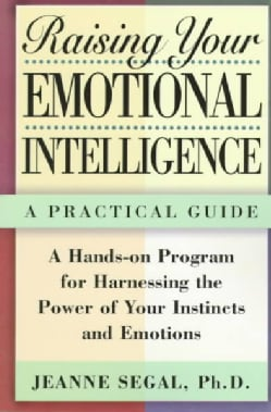 Raising Your Emotional Intelligence: A Practical Guide (Paperback)