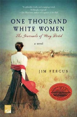 One Thousand White Women: The Journals of May Dodd (Paperback)