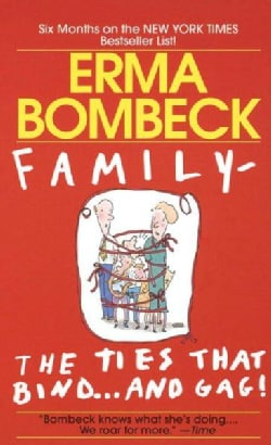Family: The Ties That Bind and Gag (Paperback)