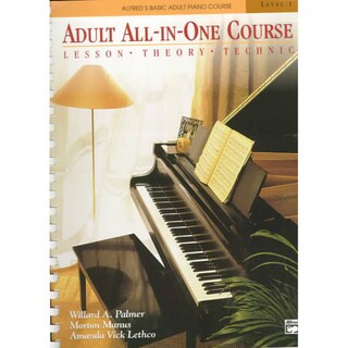Adult All-In-One Course: Lesson-Theory-Technic : Level 1
