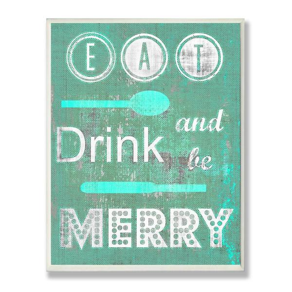 Eat Drink Be Merry Kitchen Wall Plaque