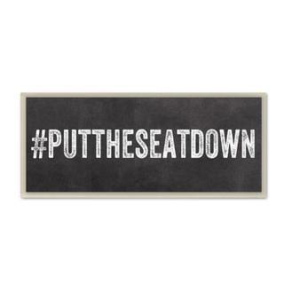 #Puttheseatdown Wall Plaque