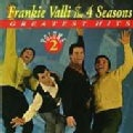 Frankie & Four Seasons Valli - Greatest Hits Volume 02