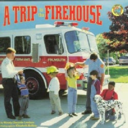 A Trip to the Firehouse (Paperback)
