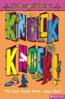 Knock! Knock: The Best Knock! Knock! Jokes Ever (Paperback)