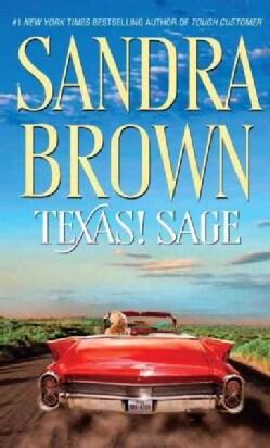 Texas! Sage (Paperback)