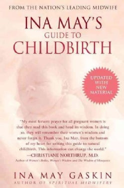 Ina May's Guide to Childbirth (Paperback)
