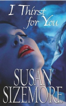 I Thirst for You (Paperback)