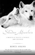 Shadow Mountain: A Memoir of Wolves, a Woman, and the Wild (Paperback)