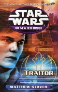 Star Wars the New Jedi Order: Traitor (Paperback)