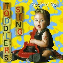 Various - Toddlers Sing Rock N Roll