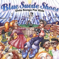 Various - Blue Suede Shoes-Elvis Songs for Kids