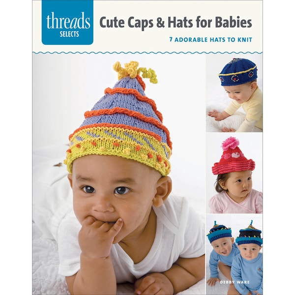 Taunton Press-Caps & Hats For Babies