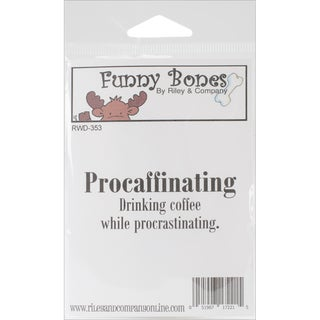 """Riley & Company Funny Bones Cling Mounted Stamp 2.75""""X1""""-Procaffinating"""