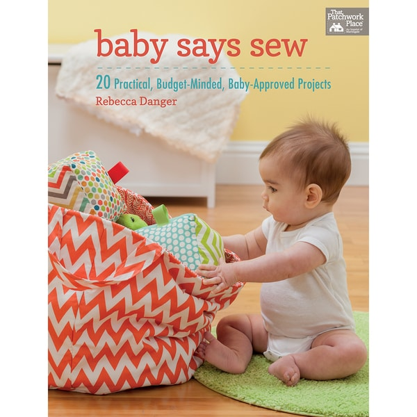 That Patchwork Place-Baby Says Sew