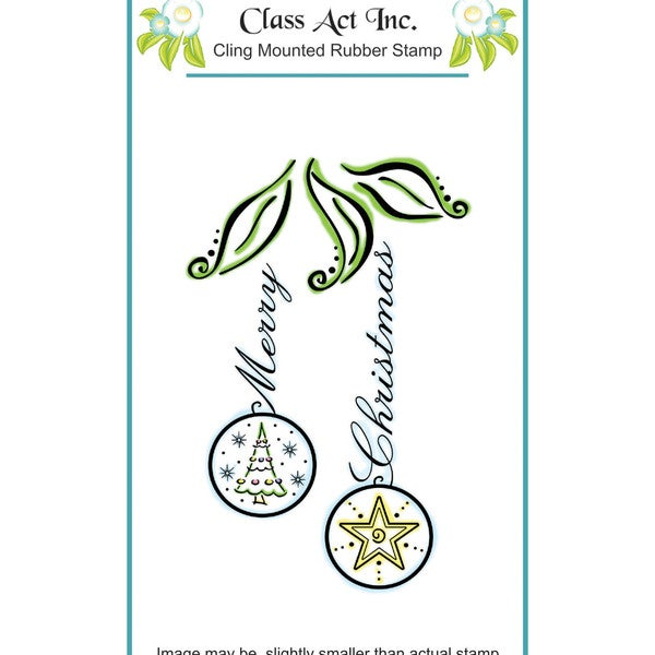 "Class Act Cling Mounted Rubber Stamp 3.25""X5.5""-Christmas Bulbs"