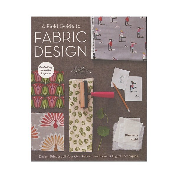 C&T Field Guide to Fabric Design