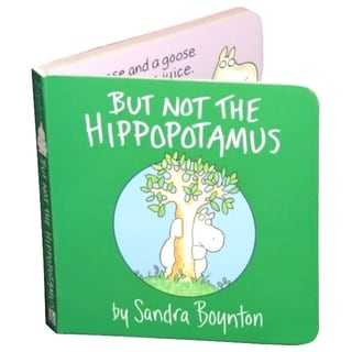 Simon & Schuster But Not the Hippopotamus By Sandra Boynton